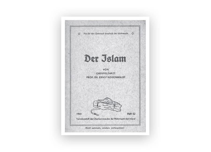 Во всех регионах со значительным мусульманским населением, где стояли немецкие войска, командование Вермахта выпускало многочисленные брошюры для солдат о том, как правильно и толерантно вести себя при общении с мусульманами